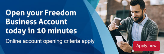 Open your Freedom Business Account today in 10 minutes