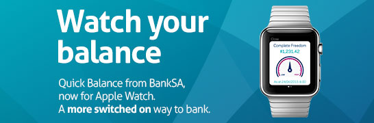 Watch your balance. Quick Balance from Bank of Melbourne now for Apple Watch. A more switched on way to bank.