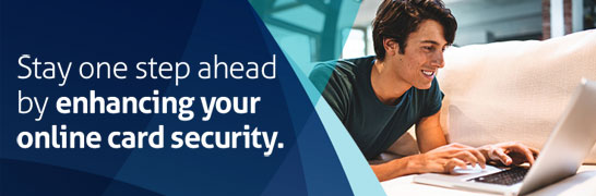 Stay one step ahead by enhancing your online security.